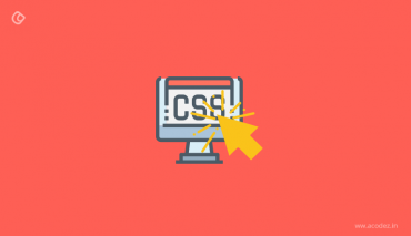 Hover Effects In CSS – All You Need to Know About
