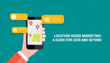 Location-based Marketing: A Guide for 2021 and Beyond
